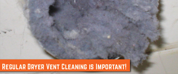 Regular Dryer Vent Cleaning is Important!