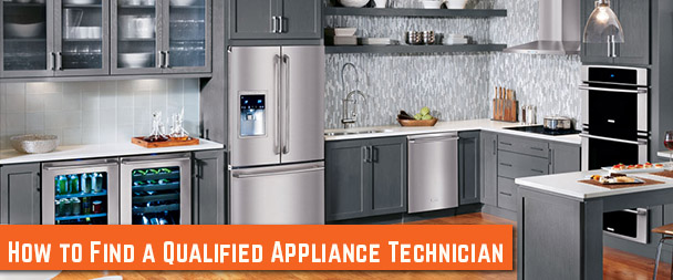 How to Find a Qualified Major Appliance Repair Technician