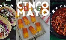 Top 8 Cinco De Mayo Recipes
