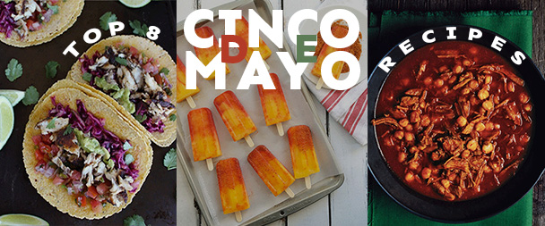 Top 8 Cinco De Mayo Recipes